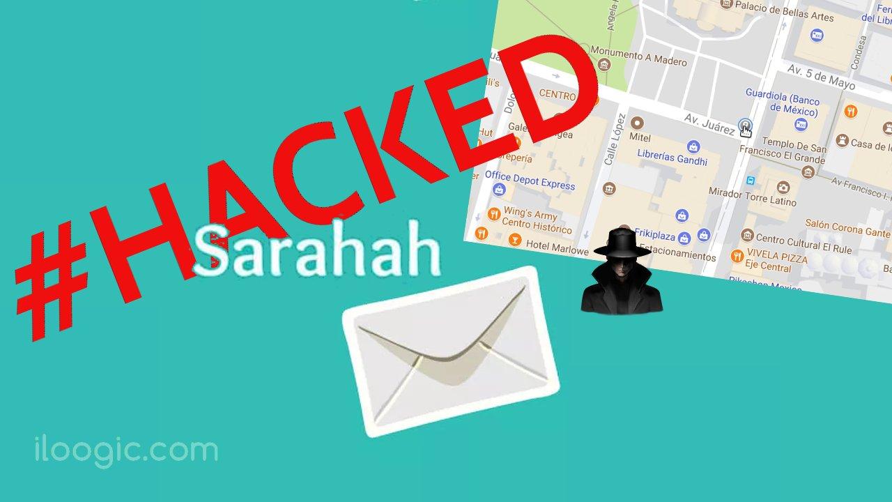 sarahah comentarios hackear hack saber persona identidad ubicacion