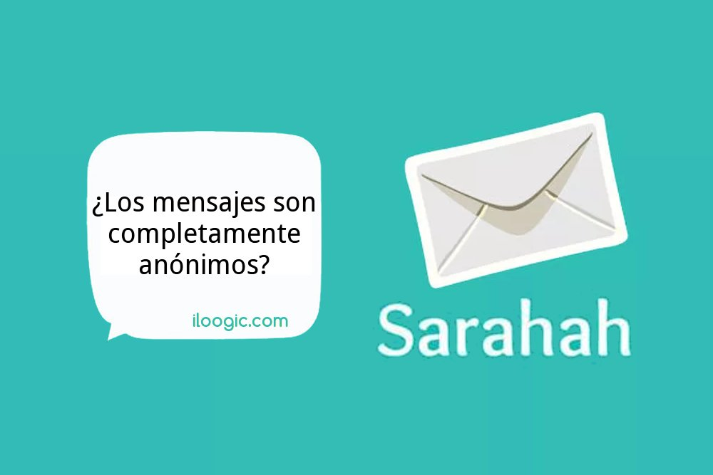 Averigua quién te escribió en Sarahah